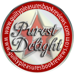 Guilty Pleasures Purest Delight award